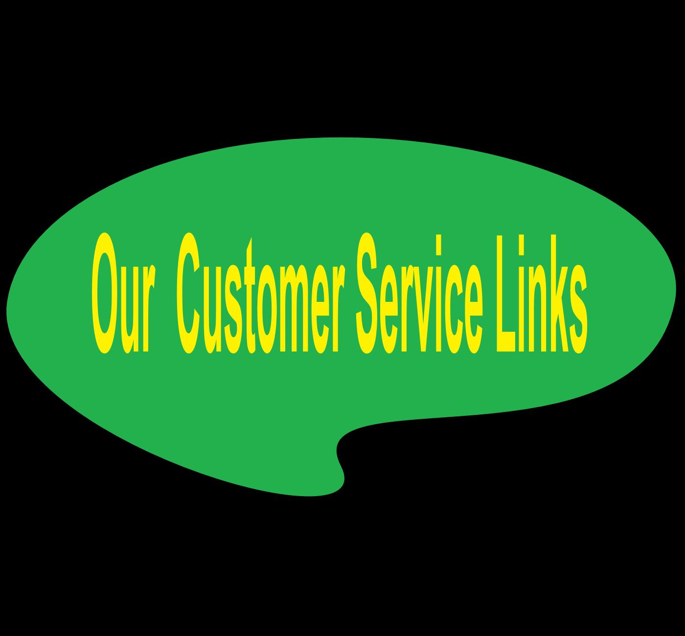 Customer Service Links