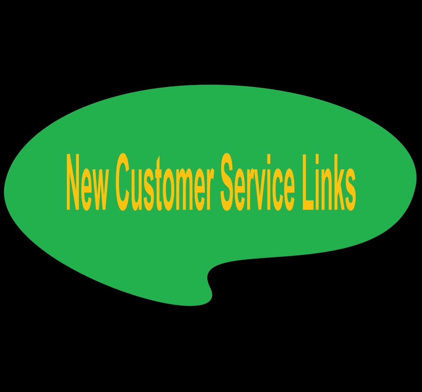 New Customer Service Links